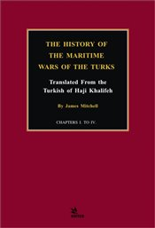 History of the Maritime Wars of the Turks - Mitchell, James
