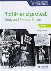 Access to History for the IB Diploma Rights and protest Study and Revision Guide : Paper 1 - Benson, Philip