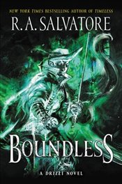 Boundless : Generations Book 2 : A Drizzt Novel - Salvatore, R. A.