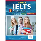 Simply IELTS : 5 Academic & 1 General Practice Tests : Students book -