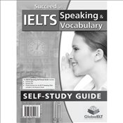 Succeed in IELTS : Speaking & Vocabulary Self-Study Edition -