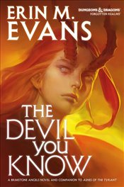 Devil You Know : Brimstone Angels Series : Book 6 - Evans, Erin M.