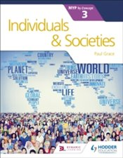 Individuals and Societies for the IB MYP 3 - Grace, Paul