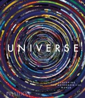 Universe : Exploring the Astronomical World : Midi format - Phaidon Editors