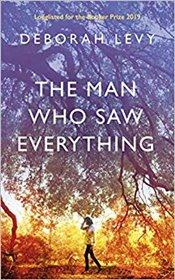 Man Who Saw Everything - Levy, Deborah