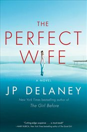 Perfect Wife - Delaney, J. P.