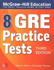 8 GRE Practice Tests 3e - Thomas, Christopher