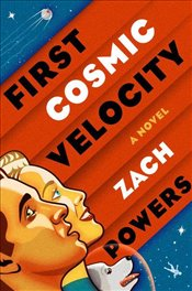 First Cosmic Velocity - Powers, Zach