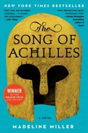 Song of Achilles : A Novel - Miller, Madeline