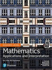 Mathematics Applications and Interpretation for the IB Diploma Higher Level - Garry, Tim