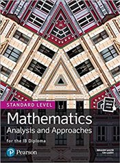 Mathematics Analysis and Approaches for the IB Diploma Standard Level - Wazir, Ibrahim
