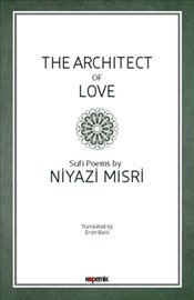 Architect of Love - Mısri, Niyazi