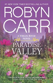 Paradise Valley : Virgin River Book 7 - Carr, Robyn