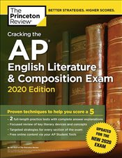Cracking the AP English Literature and Composition Exam 2020 Edition  -