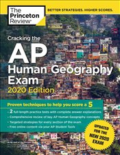 Cracking the AP Human Geography Exam 2020 Edition  -