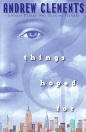 Things Hoped For   - Clements, Andrew