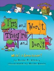 Im and Wont, Theyre and Dont : Whats a Contraction? - Cleary, Brian P.