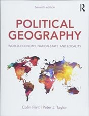 Political Geography : World-Economy, Nation-State and Locality - Taylor, Peter J.