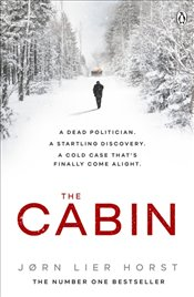 Cabin : The Cold Case Quartet Book 2  - Horst, Jørn Lier