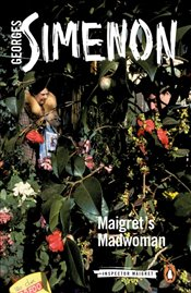 Maigrets Madwoman : Inspector Maigret 72 - Simenon, Georges