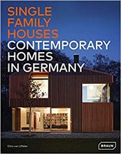 Single-Family Houses : Contemporary Homes in Germany - Van Uffelen, Chris