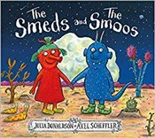 Smeds and the Smoos - Donaldson, Julia