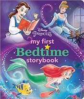 Disney Princess My First Bedtime Storybook - Disney Book Group