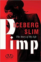 Pimp : The Story of My Life - Slim, Iceberg