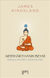 Siddhartha'nın Beyni - Kingsland, James