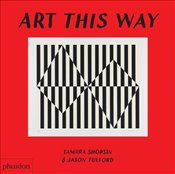 Art This Way - Shopsin, Tamara