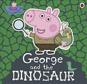 Peppa Pig : George and the Dinosaur - Pig, Peppa