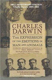 Expression of The Emotions In Man And Animals : Anniversary Edition - Darwin, Charles