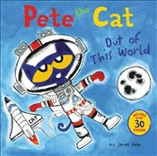 Pete The Cat : Out Of This World - Dean, James