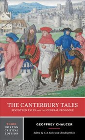 Canterbury Tales 3e : Seventeen Tales and the General Prologue - Chaucer, Geoffrey