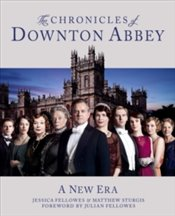 Downton Abbey Chronicles - Fellowes, Jessica