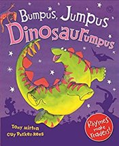 Bumpus Jumpus Dinosaurumpus! - Mitton, Tony
