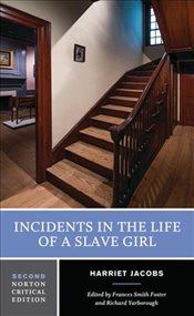 Incidents in the Life of a Slave Girl 2e - Jacobs, Harriet