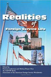 Realities Of Foreign Service Life - Linderman, Patricia