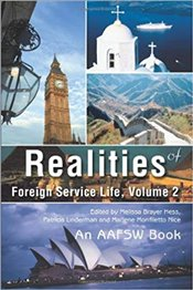Realities Of Foreign Service Life, Volume 2 - Linderman, Patricia