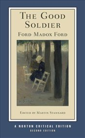 Good Soldier 2e - Ford, Ford Madox