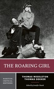 Roaring Girl - Dekker, Thomas