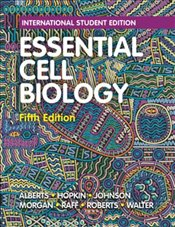 Essential Cell Biology 5e ISE - Alberts, Bruce