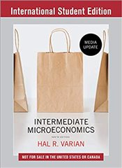 Intermediate Microeconomics 9e : A Modern Approach : Media Update - Varian, Hal R.