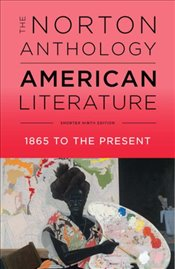 Norton Anthology of American Literature 9e - Levine, Robert S.