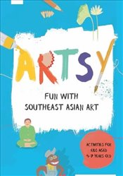 Artsy : Fun with Southeast Asian Art -