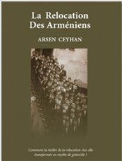 La Relocation Des Armeniens - Ceyhan, Arsen
