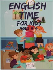 English Time For Kids : Ages 3 - 4 - Kolektif