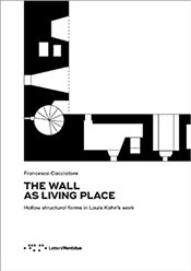 Wall as Living Place - Cacciatore, Francesco