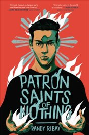 Patron Saints of Nothing - Ribay, Randy