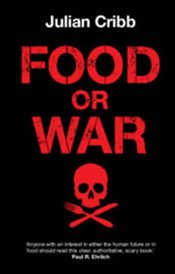 Food Or War - Cribb, Julian